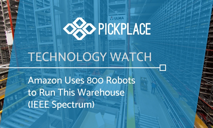 Amazon Uses 800 Robots to Run This Warehouse | Pick-place