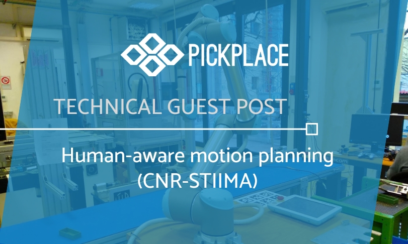 TECHNICAL GUEST POST: Human-aware motion planning (CNR